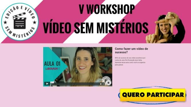 Edição e Vídeo Sem Mistérios - Tati Lopes | Workshop
