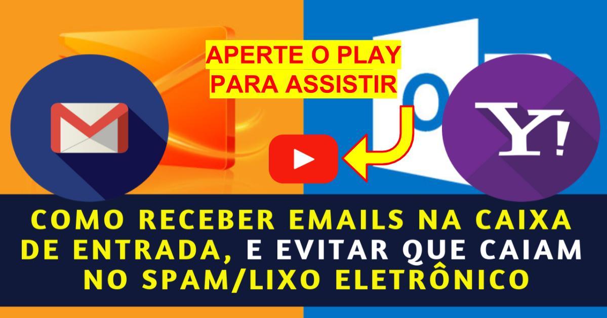 Como Receber Emails na Caixa de Entrada x SPAM Lixo Eletrônico
