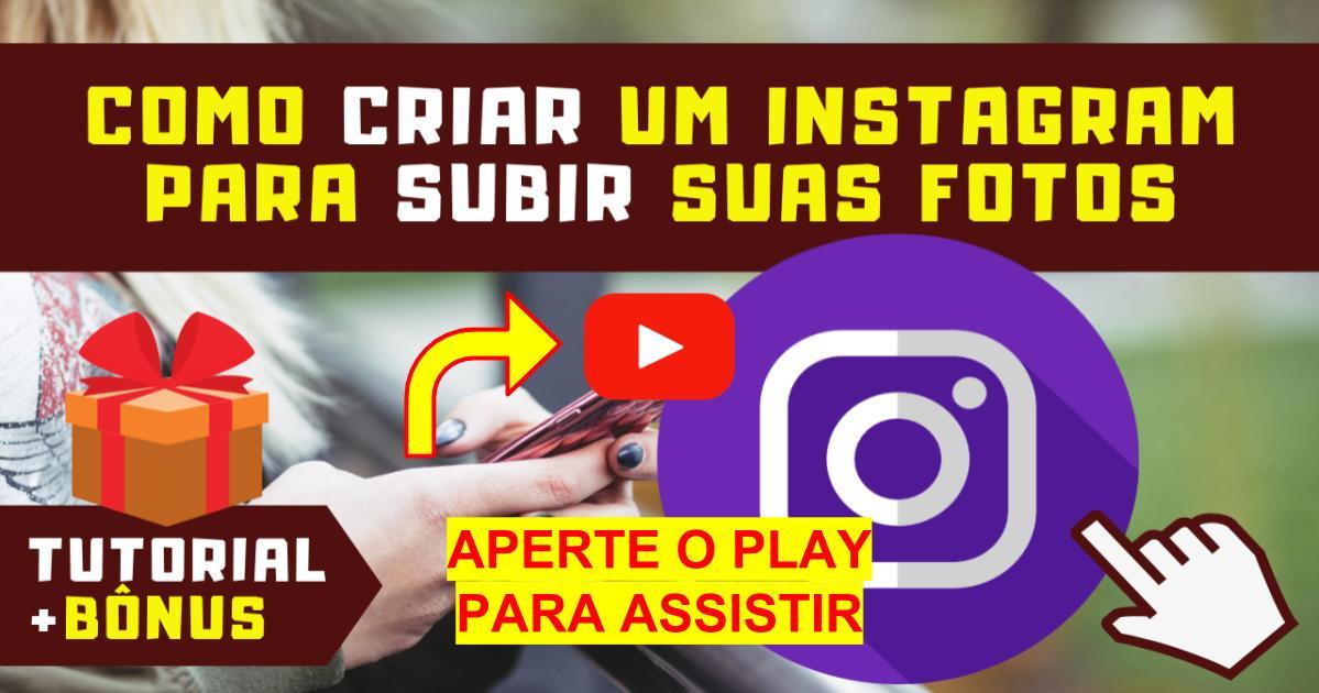 Como Criar um Instagram e Usar para Subir Fotos