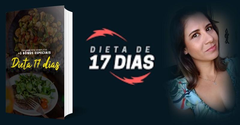 Dieta de 17 Dias - Receitas de Emagrecimento da Renata Souza - Funciona, É Confiável, É Bom