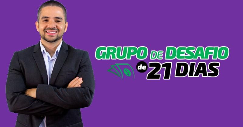 Grupo de Desafio de 21 Dias - O Método paraGanhar Dinheiro na Internet do Fernando Augusto - Funciona, É bom, Vale a Pena, Furada, Fraude