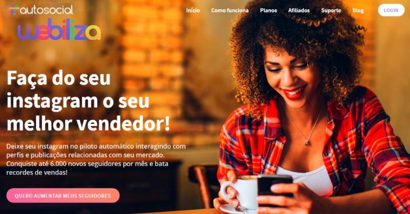 AutoSocial - Ferramenta paraAutomatizar e Ganhar Seguidores no Instagram da Webiliza - Funciona, É bom, Vale a Pena, Furada, Fraude