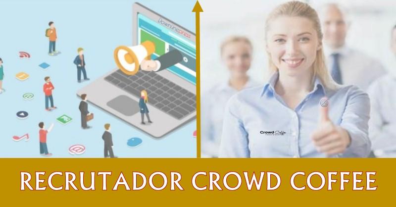 Meu Recrutador MMN Crowd Coffee Online