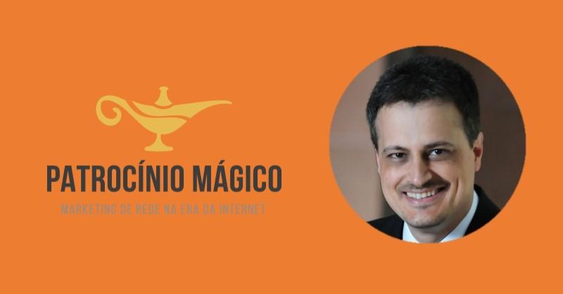 Patrocínio Mágico - O eBook de Recrutamento Multinível Digital do Andres Postigo - Funciona, É bom, Vale a Pena, Furada, Fraude