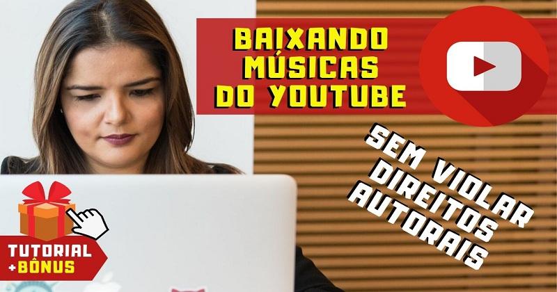 Como Baixar Músicas do Youtube