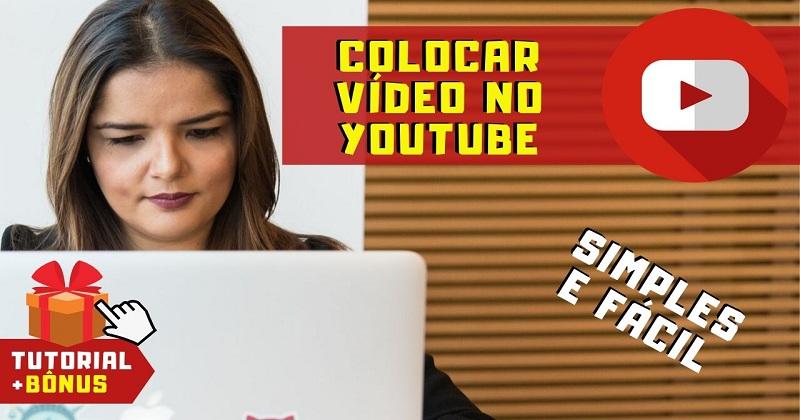 Como Colocar Vídeo no Youtube