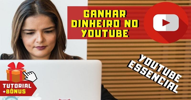 Como Ganhar Dinheiro com Youtube com o Portal Youtube Essencial Valdir Soares
