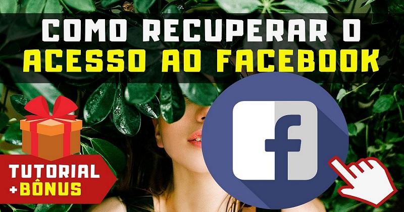 Como Recuperar o Acesso ao Facebook