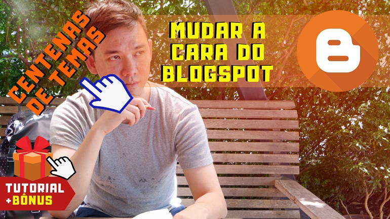como mudar o tema template do blog no blogspot