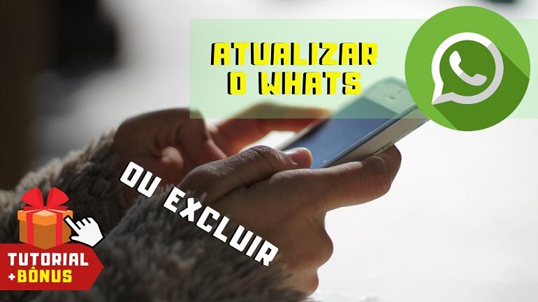 Como Atualizar o WhatsApp ou Excluir Seu WhatsApp