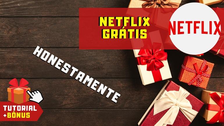 Como Ver Ter Assistir Netflix Grátis